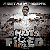 Messy Marv Presents: Shots Fired by Various Artists