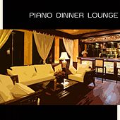 Lounge - Piano Dinner Music by Various Artists
