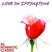 Love in Springtime: 40 Classic Songs by Pianissimo Brothers