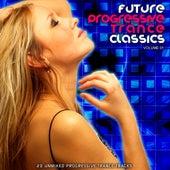 Future Progressive Trance Classics Vol 1 by Various Artists