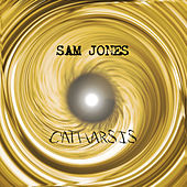 Catharsis by Sam Jones