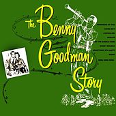 The Benny Goodman Story by Benny Goodman