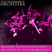 Brahms ViolinConcerto / Beethoven Two Romances by Philharmonia Orchestra