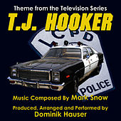 T.J. Hooker - Season 4 Theme from the TV Series (Mark Snow) by Dominik Hauser