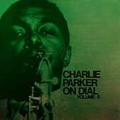 On Dial Volume 5 by Charlie Parker
