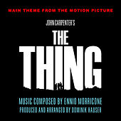 The Thing - Theme from the John Carpenter Motion Picture (Ennio Morricone) by Dominik Hauser