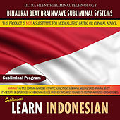 Learn Indonesian by Binaural Beat Brainwave Subliminal Systems