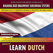 Learn Dutch by Binaural Beat Brainwave Subliminal Systems
