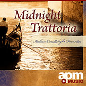 Midnight Trattoria - Italian Candlelight Favorites by Various Artists