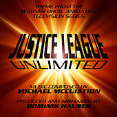 Justice League Unlimited - Theme from the Warner Bros. Animated Series by Dominik Hauser