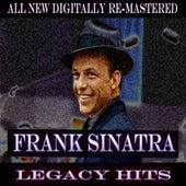 Frank Sinatra - Legacy Hits by Frank Sinatra