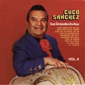 Sus Grandes Exitos Volumen II by Cuco Sanchez