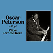Plays Jerome Kern by Oscar Peterson