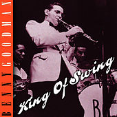 King Of Swing by Benny Goodman