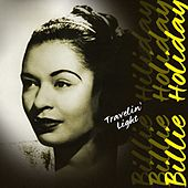 Travelin' Light by Billie Holiday