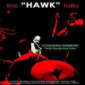 The Hawk Talks by Coleman Hawkins