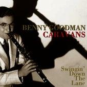 Swingin' down The Lane by Benny Goodman