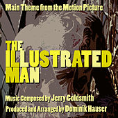 The Illustrated Man - Main Theme from the Motion Picture (Jerry Goldsmith) by Dominik Hauser