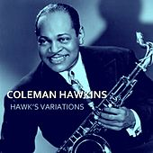 Hawk's Variations by Coleman Hawkins