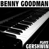 Plays Gershwin by Benny Goodman