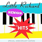 Little Richard Sings the Hits Live: Special Anniversary Edition by Little Richard