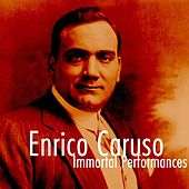 Immortal Performances by Enrico Caruso