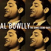 The Dance Band Days by Al Bowlly