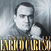 The Golden Voice Of Enrico Caruso by Enrico Caruso