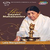 Shree Gayatri Mahamantra by Lata Mangeshkar