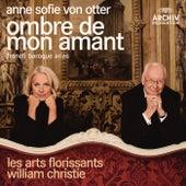 Ombre de mon amant - French Baroque Arias von Various Artists