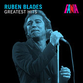 Ruben Blades - Greatest Hits by Ruben Blades