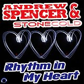 Rhythm in My Heart by Andrew Spencer