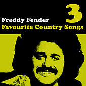 Country Favourites Vol. 3 by Freddy Fender