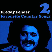 Country Favourites Vol. 2 by Freddy Fender