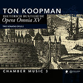 Opera Omnia XV - Chamber music vol. 3 by Ton Koopman