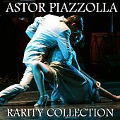 Astor Piazzolla Rarity Collection by Astor Piazzolla