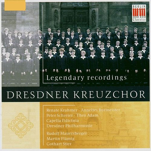 Choral Concert - Dresdner Kreuzchor (Legendary recordings) by Various Artists