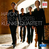 Haydn: The Seven Last Words of our Saviour of the Cross by Klenke-Quartett