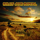 Hush by Billy Joe Royal