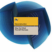 The Gift (2010 Remixes) von Way Out West