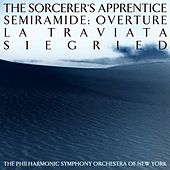 The Sorcerers's Apprentice / Semiramide: Overture / La Traviata / Siegfried / Semiramide: Overture by New York Philharmonic