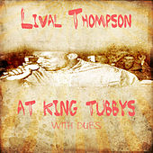 Linval Thompson At King Tubbys With Dubs Platinum Edition by Various Artists