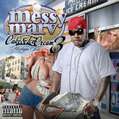 Cake and Ice Cream Mixtape Vol. 3 by Messy Marv