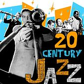 20th Century Jazz von Various Artists