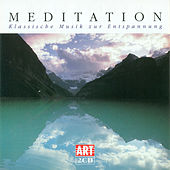 MEDITATION (Classical Music for Relaxation) by Various Artists