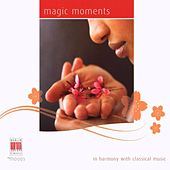 Magic Moments (In Harmony with Classical Music) by Various Artists