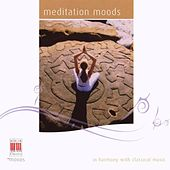 Meditations Moods (In Harmony with Classical Music) by Various Artists