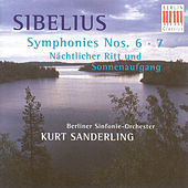 Sibelius: Symphonies Nos. 6 and 7 / Night Ride and Sunrise by Berlin Symphony Orchestra Kurt Sanderling