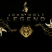 Legend Platinum Edition by John Holt