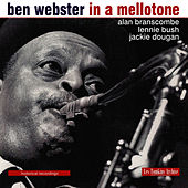 Les Tompkins Archive: In a Mellotone - Historical Recordings by Ben Webster